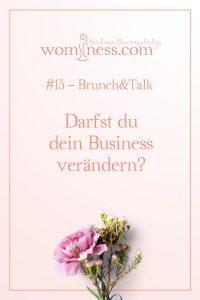 Darfst du dein Business verändern?