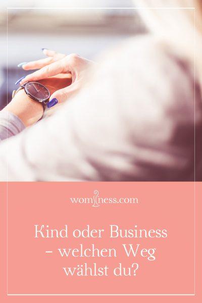 Kind oder Business - welchen Weg wählst du?