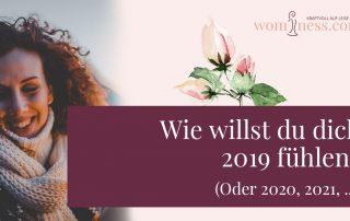 wie-willst-du-dich-2019-fuehlen_wominess_blog