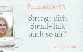 Strengt-dich-Small-Talk-auch-so-an_wominess-podcast