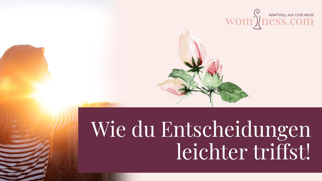 Wie-du-Entscheidungen-leichter-triffst_wominess_blog
