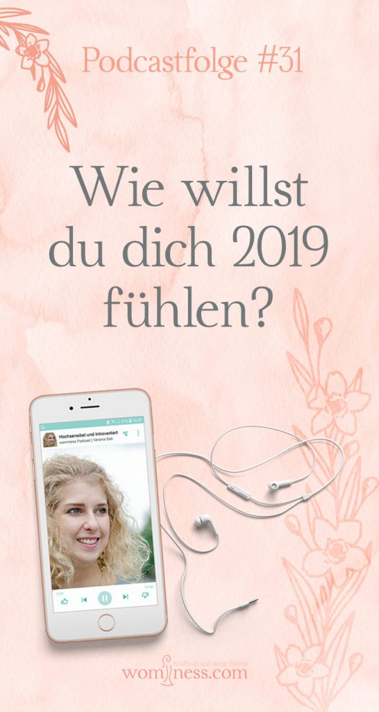 Wie-willst-du-dich-2019-fuehlen_pin_wominess-podcast