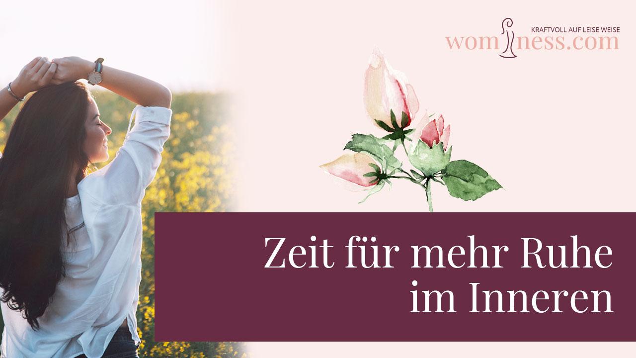 Zeit-fuer-mehr-ruhe-im-inneren_wominess_blog