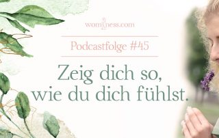 zeig-dich-so-wie-du-dich-fuehlst_wominess-podcast