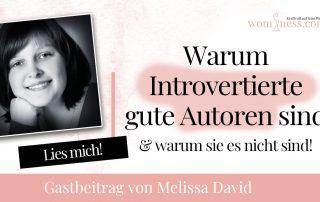 warum-introvertierte-gute-autoren-sind_melissadavid_wominess_1Blog
