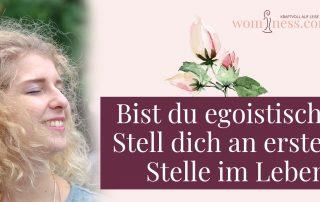 Bist-du-egoistisch-stelle-dich-an-erster-stelle-im-leben_wominess