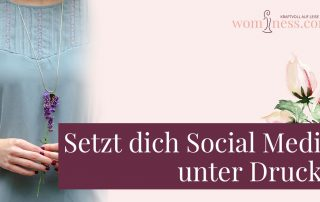 Setzt-dich-social-media-unter-druck_wominess