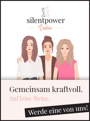 Silent-Power-Ladys-Hochsensible-Introvertierte