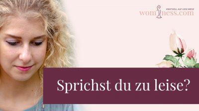 Sprichst-du-zu-leise_wominess