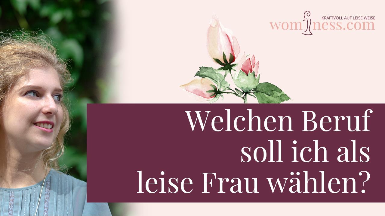 Welchen-Beruf-soll-ich-als-leise-Frau-waehlen_wominess