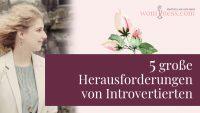 fuenf-grosse-herausforderungen-von-introvertierten_wominess