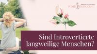 Sind-Introvertierte-langweilige-menschen_wominess_blog