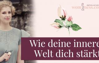 wie-deine-innere-welt-dich-staerkt_wominess