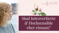 Sind-Introvertierte-und-hochsensible-eher-einsam_wominess_blog