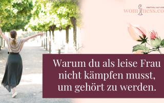 Warum-du-als-leise-Frau-nicht-kaempfen-musst-um-gehoert-zu-werden_wominess