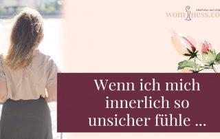 Wenn-ich-mich-innerlich-so-unsicher-fuehle_wominess_blog