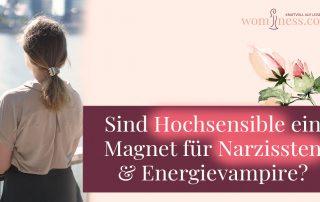 Sind-Hochsensible-ein-Magnet-fuer-Narzissten-Energievampire_wominess